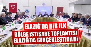 Bölge İstişare Toplantısı Elazığ'da Gerçekleştirildi