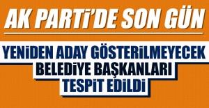 AK Parti'de Yeniden Aday Gösterilmeyecek Belediye Başkanları Tespit Edildi
