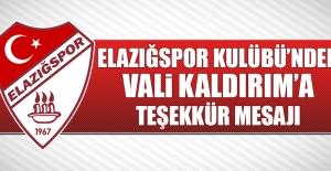 Elazığspor Kulübünden Vali Kaldırım'a Teşekkür Mesajı