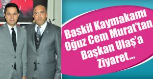 Kaymakam Murat'tan Başkan Ulaş'a Ziyaret