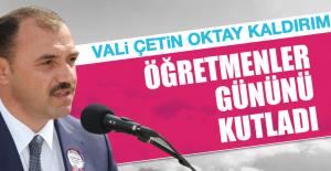 Vali Çetin Oktay Kaldırım, Öğretmenler Gününü Kutladı