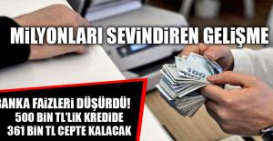 BANKA FAİZLERİ DÜŞÜRDÜ!