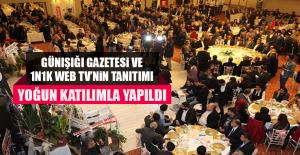 Günışığı Gazetesi ve 1N1K Web TV'nin Tanıtımı Yoğun Katılımla Yapıldı