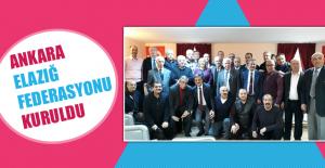 Ankara Elazığ Federasyonu Kuruldu