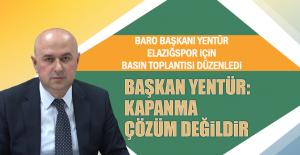 Baro Başkanı Yentür Elazığspor İçin Basın Toplantısı Düzenledi