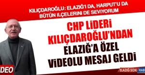 CHP Lideri Kılıçdaroğlu, Elazığ İçin Kamera Karşısına Geçti