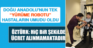 """Doğu Anadolu'nun Tek """"Yürüme Robotu"""" Hastaların Umudu Oldu"""