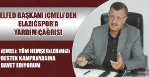 ELFED Başkanı İçmeli'den Elazığspor'a Yardım Çağrısı