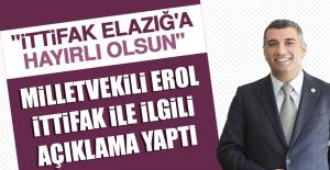 Milletvekili Erol, İttifak İle İlgili Açıklama Yaptı