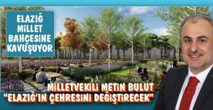 Milletvekili Metin Bulut, Elazığ Millet Bahçesi'yle İlgili Açıklama Yaptı