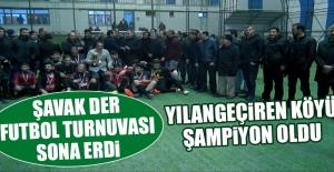 Şavak Der Futbol Turnuvası Sona Erdi