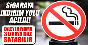 Sigarayı 3 Liraya Bile Satabilecekler