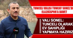 Tunceli Valisi Tuncay Sonel'den Elazığspor'a Davet