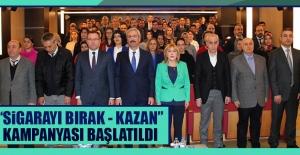 """""""Sigarayı Bırak - Kazan Kampanyası"""" Başlatıldı"""