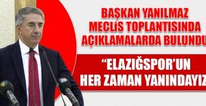 Yanılmaz: Elazığspor'un Her Zaman Yanındayız