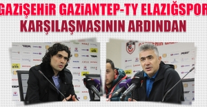 Gazişehir Gaziantep-TY Elazığspor Karşılaşmasının Ardından