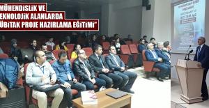 """""""Mühendislik ve Teknolojik Alanlarda TÜBİTAK Proje Hazırlama Eğitimi"""""""