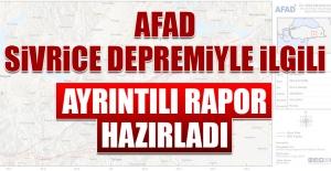 AFAD Sivrice Depremiyle İlgili Ayrıntılı Rapor Hazırladı