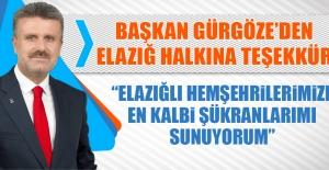 Başkan Gürgöze'den Elazığ Halkına Teşekkür