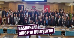 Başkanlar Sinop'ta Buluşuyor