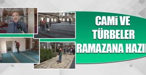 Cami ve Türbeler Ramazana Hazır