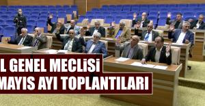 İl Genel Meclisi Mayıs Ayı Toplantıları