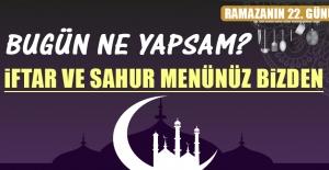 Ramazanın Yirmi İkinci Gününde Elazığlılara Özel Yemek Menüsü