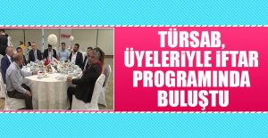 TÜRSAB, Üyeleriyle İftar Programında Buluştu