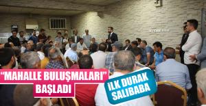 """MAHALLE BULUŞMALARI"" BAŞLADI"