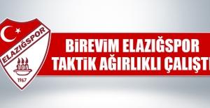 Birevim Elazığspor Taktik Ağırlıklı Çalıştı