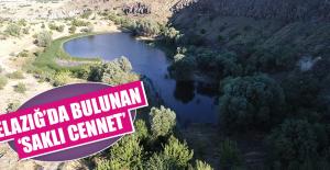 ELAZIĞ'DA BULUNAN 'SAKLI CENNET'