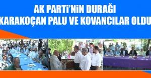AK Parti'nin Durağı Karakoçan Palu ve Kovancılar Oldu