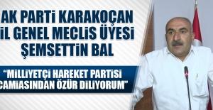 Bal: Milliyetçi Hareket Partisi Camiasından Özür Diliyorum