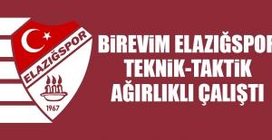 B.Elazığspor; Teknik-Taktik Ağırlıklı Çalıştı