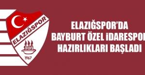 B.Elazığspor'da Bayburt Özel İdarespor Hazırlıkları Başladı