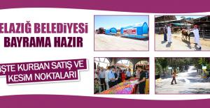 Elazığ Belediyesi Bayrama Hazır