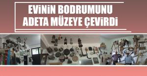 Evinin Bodrumunu Adeta Müzeye Çevirdi