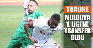 Traore, Moldova 1. Ligi'ne Transfer Oldu