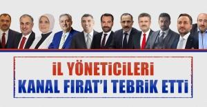 İl Yöneticileri Kanal Fırat'ı Tebrik Etti
