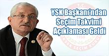 YSK Başkanı'ndan  Seçim Takvimi  Açıklaması Geldi