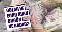 Dolar ve Euro bugün de artışta mı?