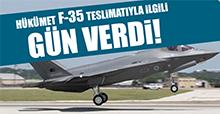 Hükümet F-35 teslimatıyla ilgili gün verdi!