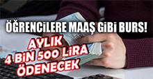 Öğrencilere 4 Bin 500 Lira Ödenecek