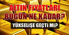 17 Ocak Altın Fiyatları