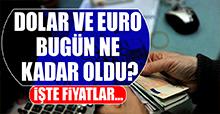 26 Mart Dolar ve Euro Fiyatları