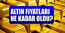 19 Nisan Altın Fiyatları