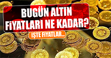 23 Mayıs Altın Fiyatları