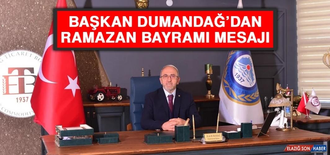 Başkan Dumandağ'dan Ramazan Bayramı Mesajı