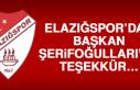 Elazığspor'dan Başkan Şerifoğulları'na Teşekkür…