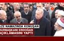 Cenaze Namazında Konuşan Cumhurbaşkanı Erdoğan...